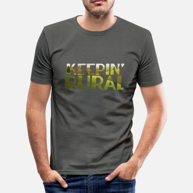 Rural Farmer / Farmer / Farmer: Rural Keepin' - Men's Slim Fit T-Shirt