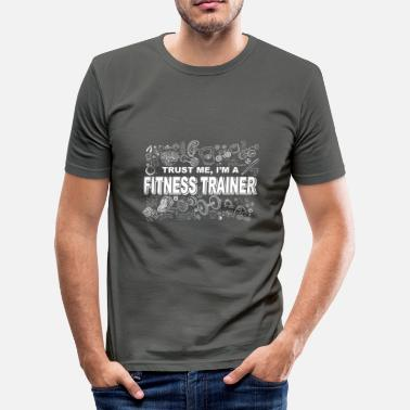 Bank To Sit Vertrouw me, ik ben een fitnesstrainer - Mannen slim fit T-shirt