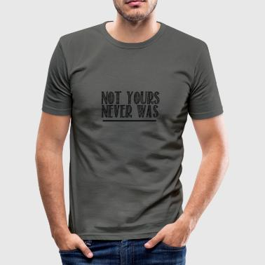 niet de jouwe - slim fit T-shirt