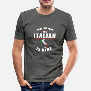 Italian Football Have no fear the italian is here - Men's Slim Fit T-Shirt