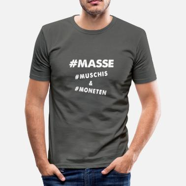 Masse Bodybuilding MASSE Muschies und Moneten Bodybuilding Fitness - Männer Slim Fit T-Shirt