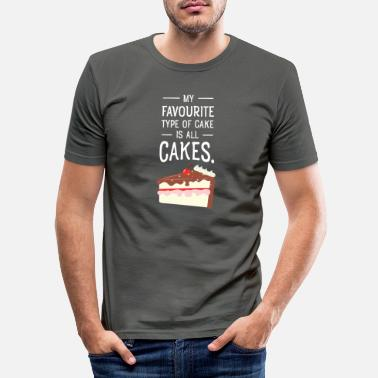 Cake My Favourite Type Of Cake Is All Cakes - Men's Slim Fit T-Shirt