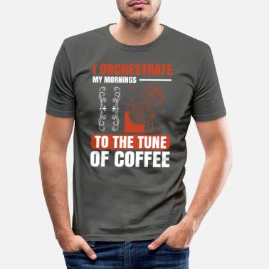 Monday I orchestrate my mornings to the tune of coffee - Men's Slim Fit T-Shirt