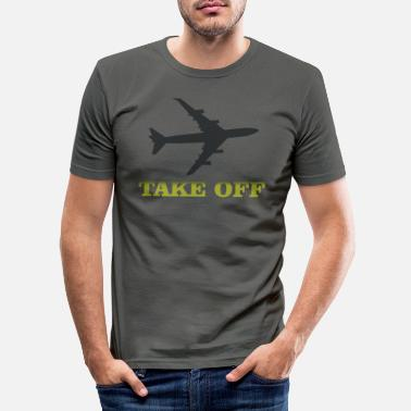 Take-off-plane take off plane 2 - Men's Slim Fit T-Shirt