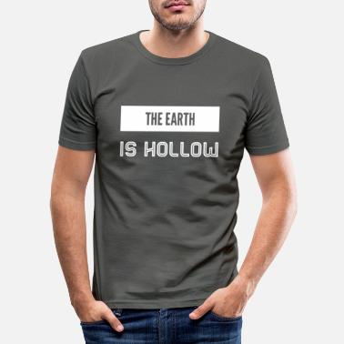 Hollow the earth is hollow - Men's Slim Fit T-Shirt