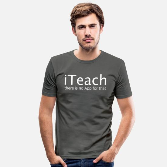 Gibt T-Shirts - iTeach - no App - Männer Slim Fit T-Shirt Graphite