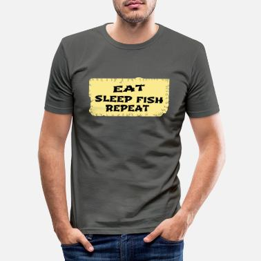 Eat Sleep Fish Repeat Eat sleep fish repeat - Men's Slim Fit T-Shirt
