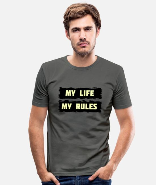 Shape T-Shirts - My life my rules - Männer Slim Fit T-Shirt Graphite