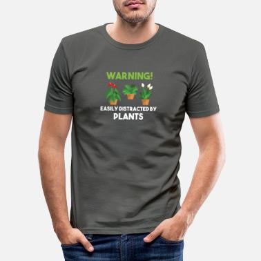Pretty Warning! easily distracted by plants - Männer Slim Fit T-Shirt