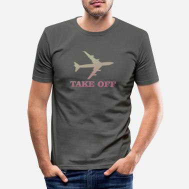 Take-off-plane take off plane 5 - Men's Slim Fit T-Shirt