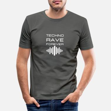 Trance Techno Rave Forever | Electro| Techno | Festival - Men's Slim Fit T-Shirt
