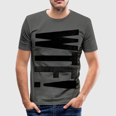 WTF! - Men's Slim Fit T-Shirt