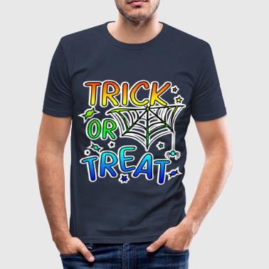 Trick Trick or treat Halloween trick or treat - Men's Slim Fit T-Shirt