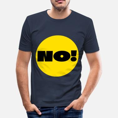 Big Point Point No! A clear answer and statement. question - Men's Slim Fit T-Shirt