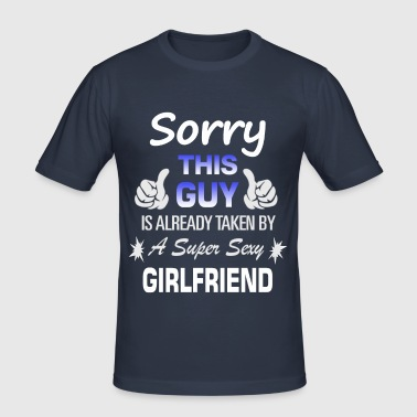 This guy is already... - Men's Slim Fit T-Shirt