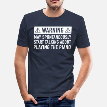 Pianist Funny Pianist Gift Ideas - Men's Slim Fit T-Shirt