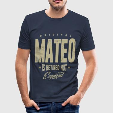 Mateo Mateo! T-shirts and Hoodies for you - Men's Slim Fit T-Shirt
