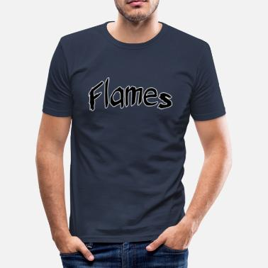 Flammende Flames - Herre Slim Fit T-Shirt