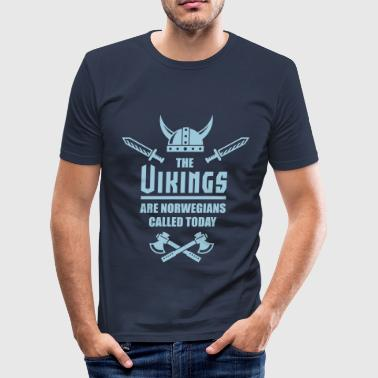 Eirik The Vikings Are Norwegians Called Today - Slim Fit T-skjorte for menn