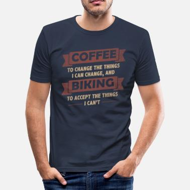 Cycling Quotes Coffee Quotes> Coffee + Biking> Change + Accept - Men's Slim Fit T-Shirt