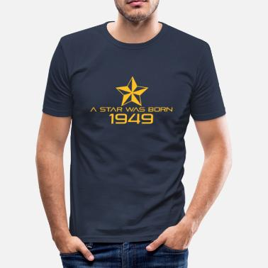 Born In 1949 stern geburtstag geboren 1949 - Mannen slim fit T-shirt