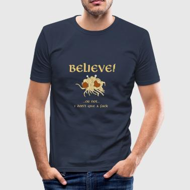 GELOOF in het Flying Spaghetti Monster - slim fit T-shirt