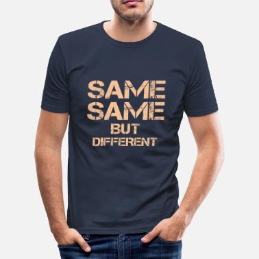 Thailand Quotes same same but different thailand zit - Men's Slim Fit T-Shirt