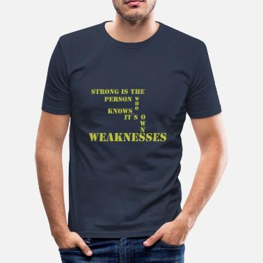 Passagierstrein sterk is de persoon - slim fit T-shirt