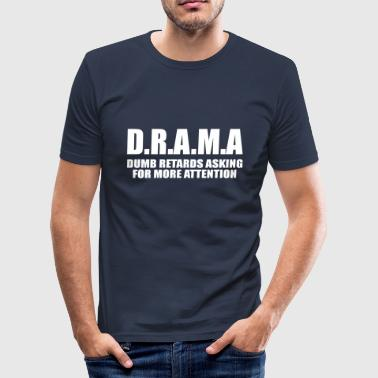 Dumb dumb retards - Men's Slim Fit T-Shirt