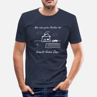 Suchbegriff Nachbar Spruche Geschenke Online Bestellen Spreadshirt