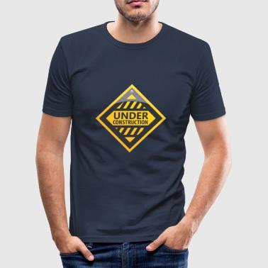 Road Construction Road sign under construction - Men's Slim Fit T-Shirt