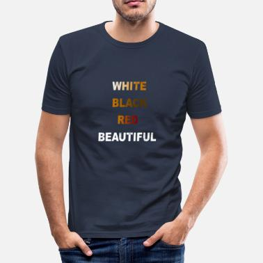 Suppression Anti racism white black red gift - Men's Slim Fit T-Shirt