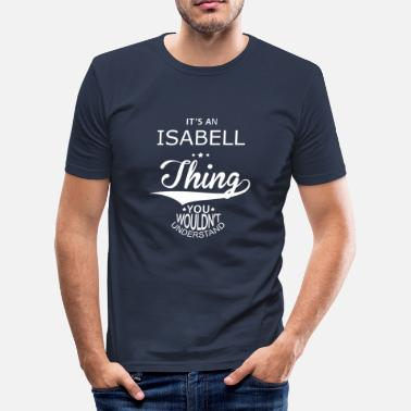 Isabell Isabell - Men's Slim Fit T-Shirt