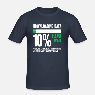 Data Downloading Data Please Wait - Men's Slim Fit T-Shirt