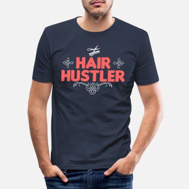 Hairdresser Hair Hustler - Men's Slim Fit T-Shirt