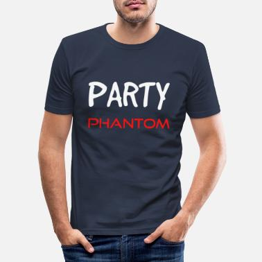 Phantom Party Phantom - Männer Slim Fit T-Shirt