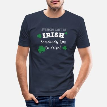 Clock Top Fun designated driver Paddys Day Gift Design - Men's Slim Fit T-Shirt