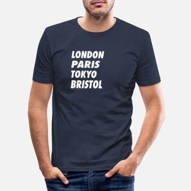 Laugh Funny London Paris Tokyo Bristol Design - Men's Slim Fit T-Shirt