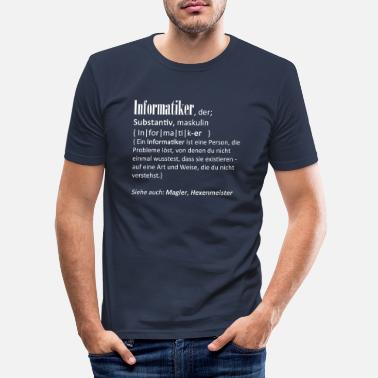 Informatiker Definition Informatiker - Männer Slim Fit T-Shirt