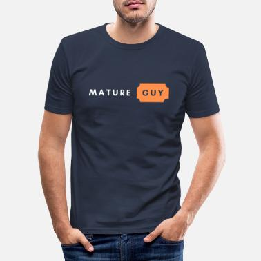 Mature MATURE GUY - Men's Slim Fit T-Shirt