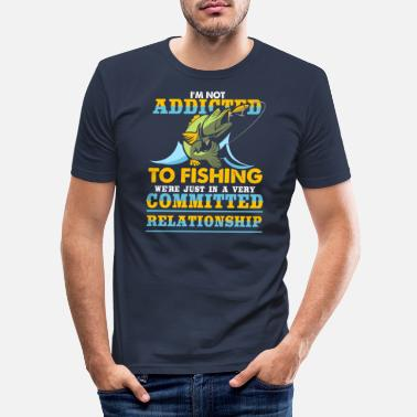 Meme Fishing In A Very Committed Relationship - Men's Slim Fit T-Shirt