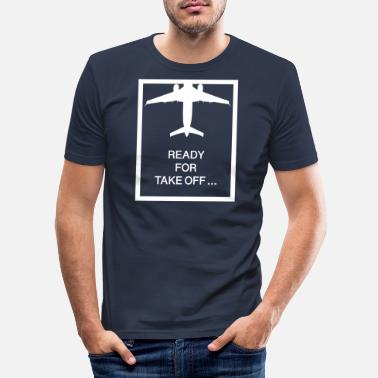 Take-off-plane Ready For Take Off Plane - Men's Slim Fit T-Shirt