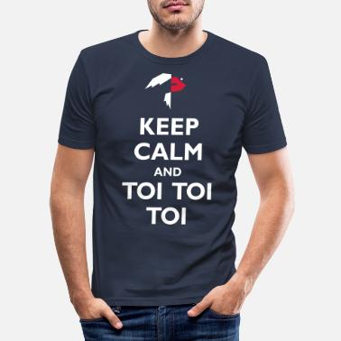 Toy Keep Calm and Toi Toi Toi - Men's Slim Fit T-Shirt