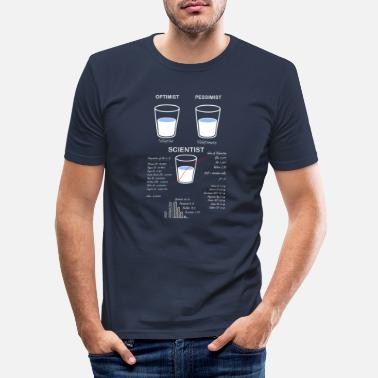 Glass The glass is half - scientific view - Men's Slim Fit T-Shirt