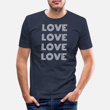 I Love Love Love Love Love - T-shirt slim fit herr