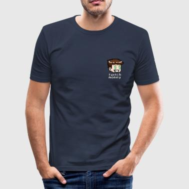 Geld Twitch! - slim fit T-shirt
