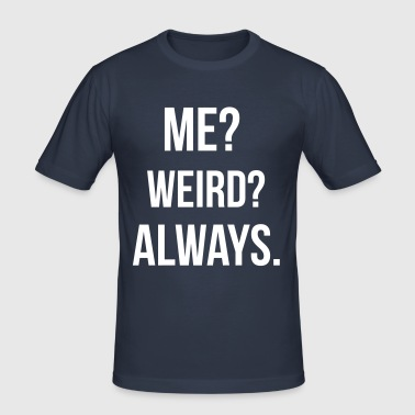 Weird - slim fit T-shirt