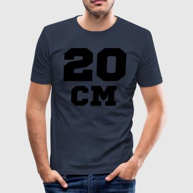 20 CM - Männer Slim Fit T-Shirt