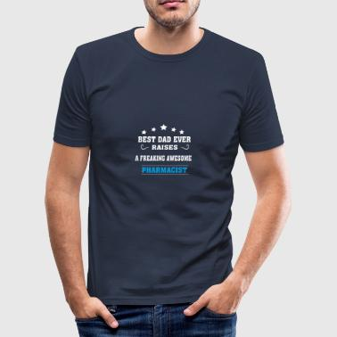 Best Dad Ever Raises Pharmacist - Men's Slim Fit T-Shirt