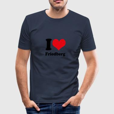 I love Friedberg - Männer Slim Fit T-Shirt